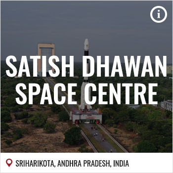 Launch Sites | India | ISRO | Satish Dhawan Space Centre