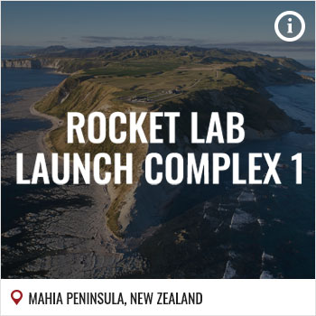 Launch Sites | New Zealand | Rocket Lab | Rocket Lab Launch Complex 1 | Mahia